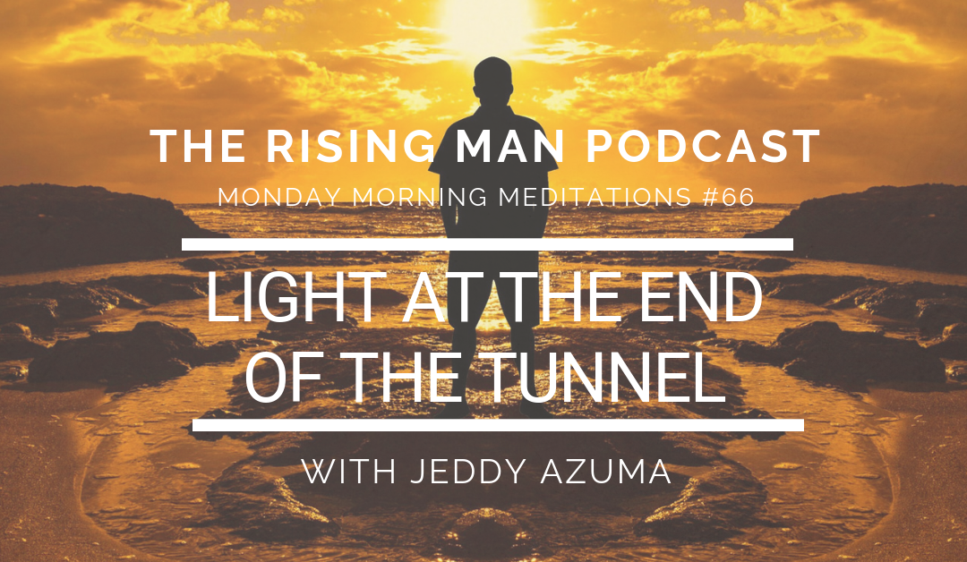 MMM 066 – Light At The End Of The Tunnel