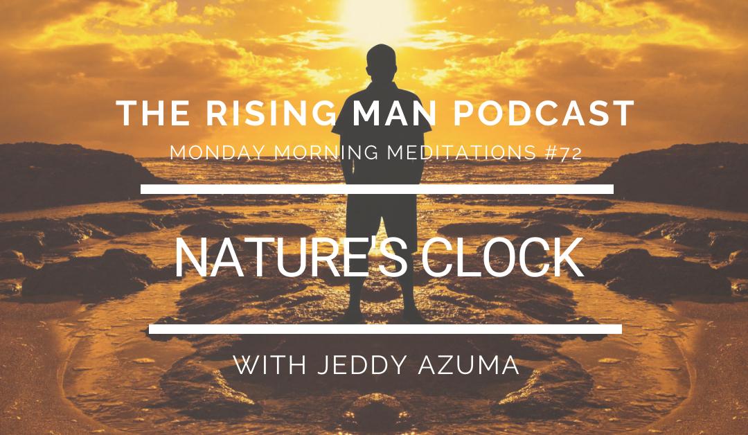 MMM 072 – Nature's Clock