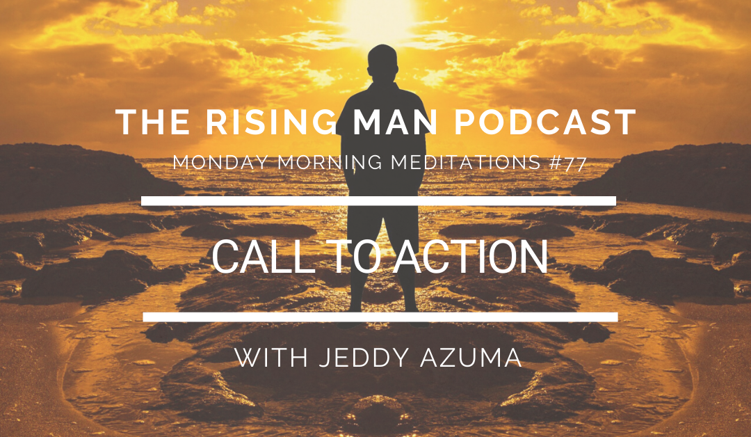 MMM 077 – Call To Action