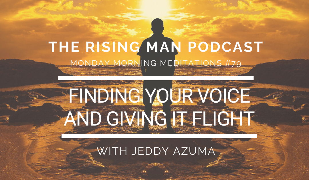 MMM 079 – Finding Your Voice and Giving It Flight