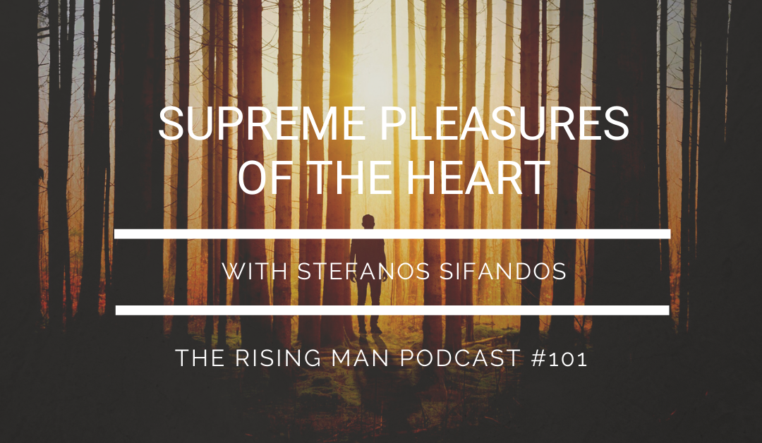 RMP 101 – Supreme Pleasures of the Heart with Stefanos Sifandos